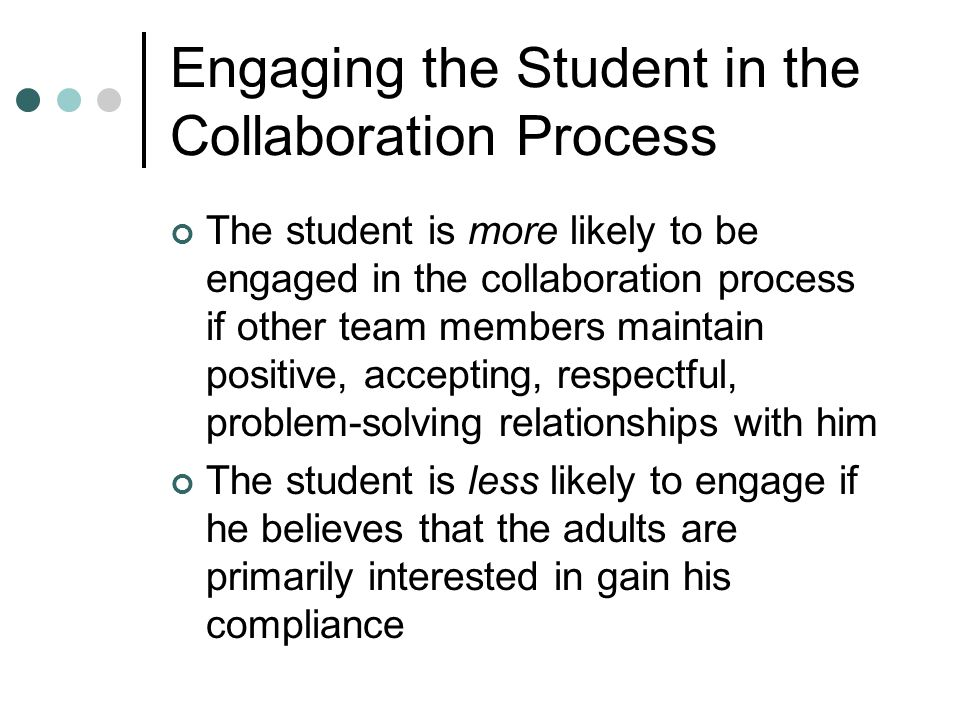 Engaging the Student in the Collaboration Process