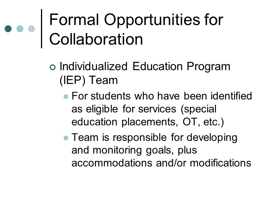 Formal Opportunities for Collaboration