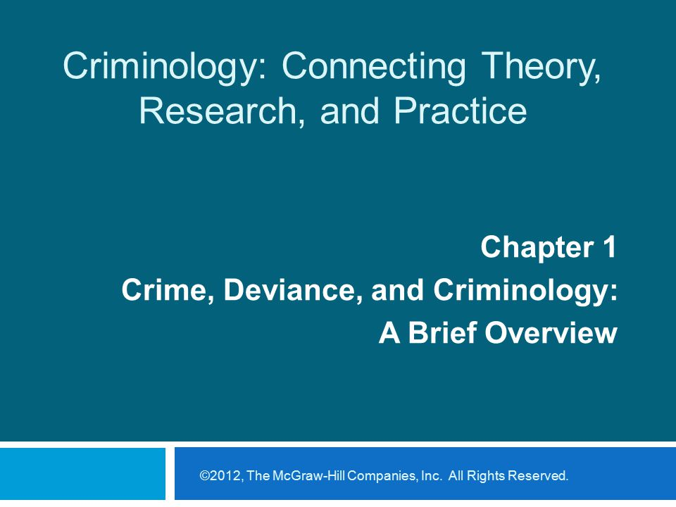 Criminology: Connecting Theory, Research, and Practice