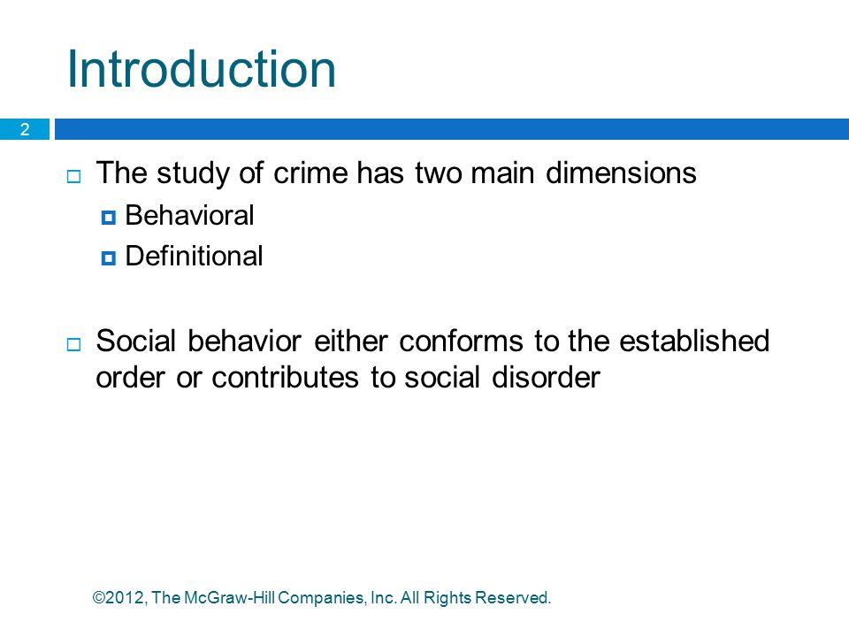 Introduction The study of crime has two main dimensions