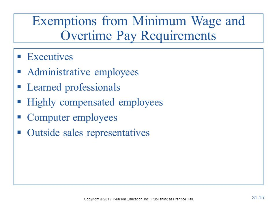 Exemptions from Minimum Wage and Overtime Pay Requirements
