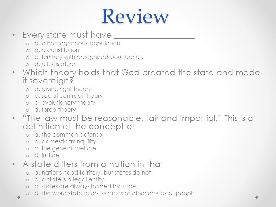Review Every state must have ___________________