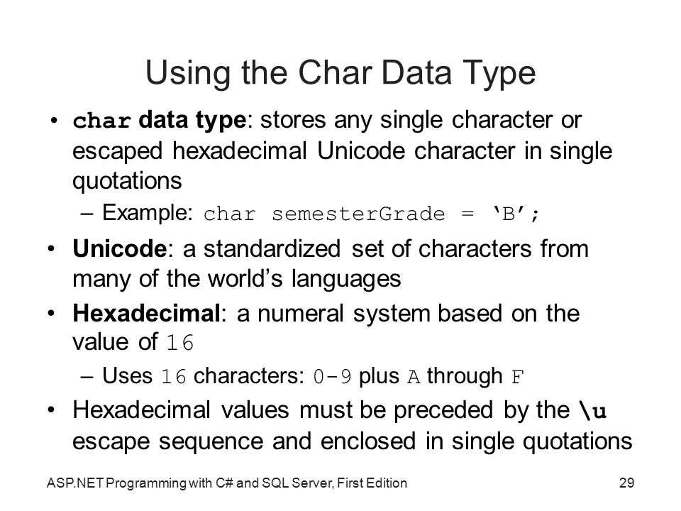 Using the Char Data Type