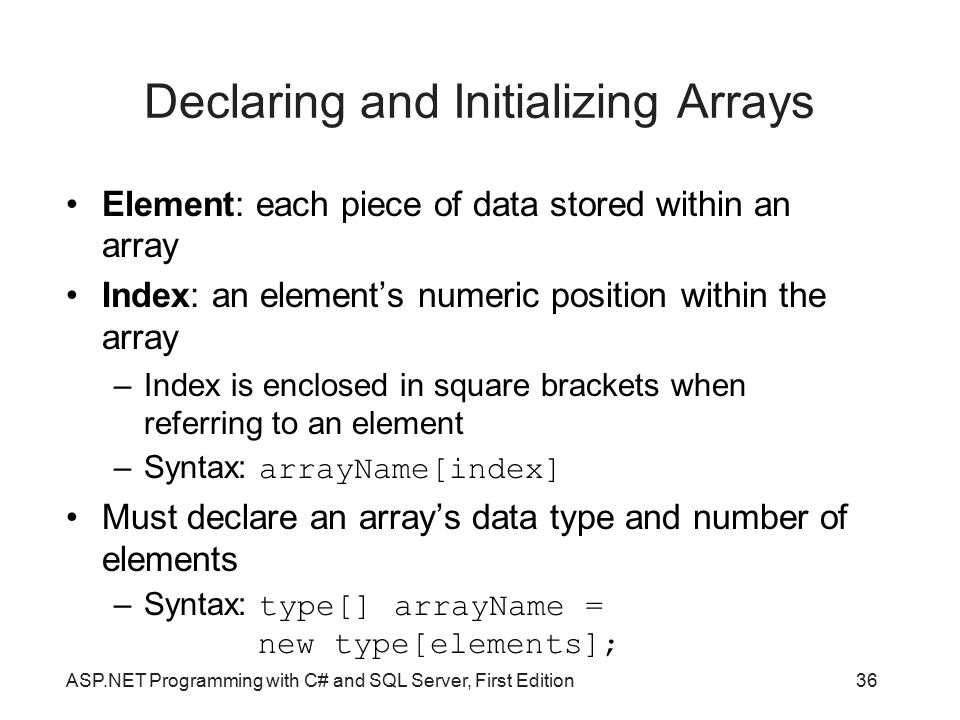 Declaring and Initializing Arrays