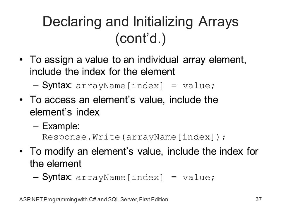 Declaring and Initializing Arrays (cont'd.)‏