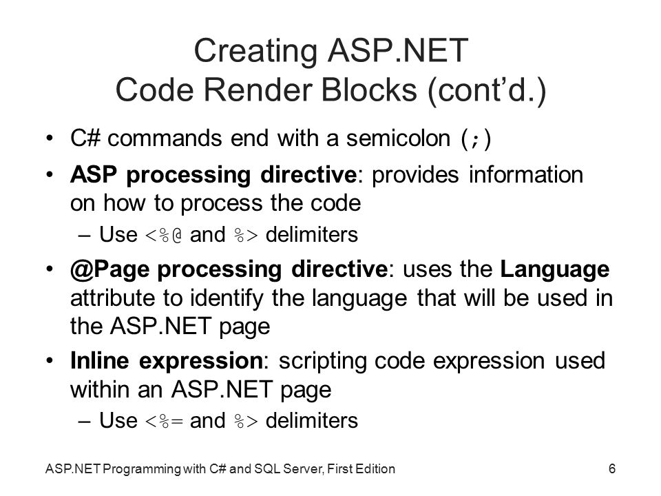 Creating ASP.NET Code Render Blocks (cont'd.)