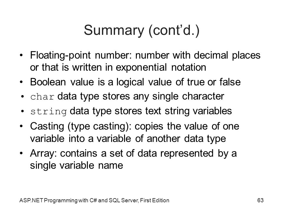 Summary (cont'd.)‏ Floating-point number: number with decimal places or that is written in exponential notation.