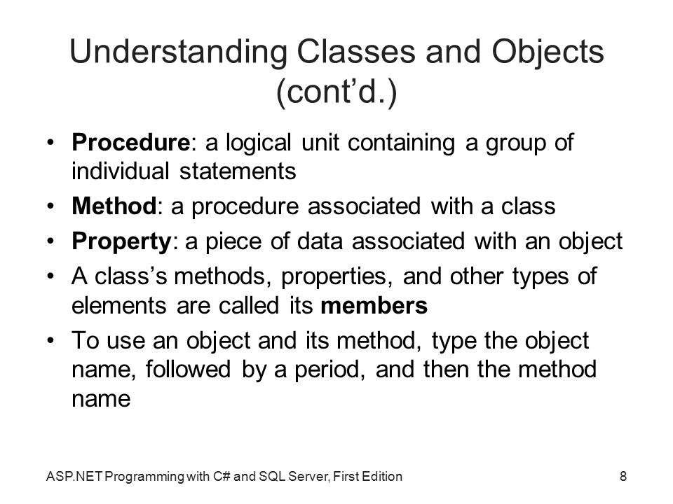 Understanding Classes and Objects (cont'd.)