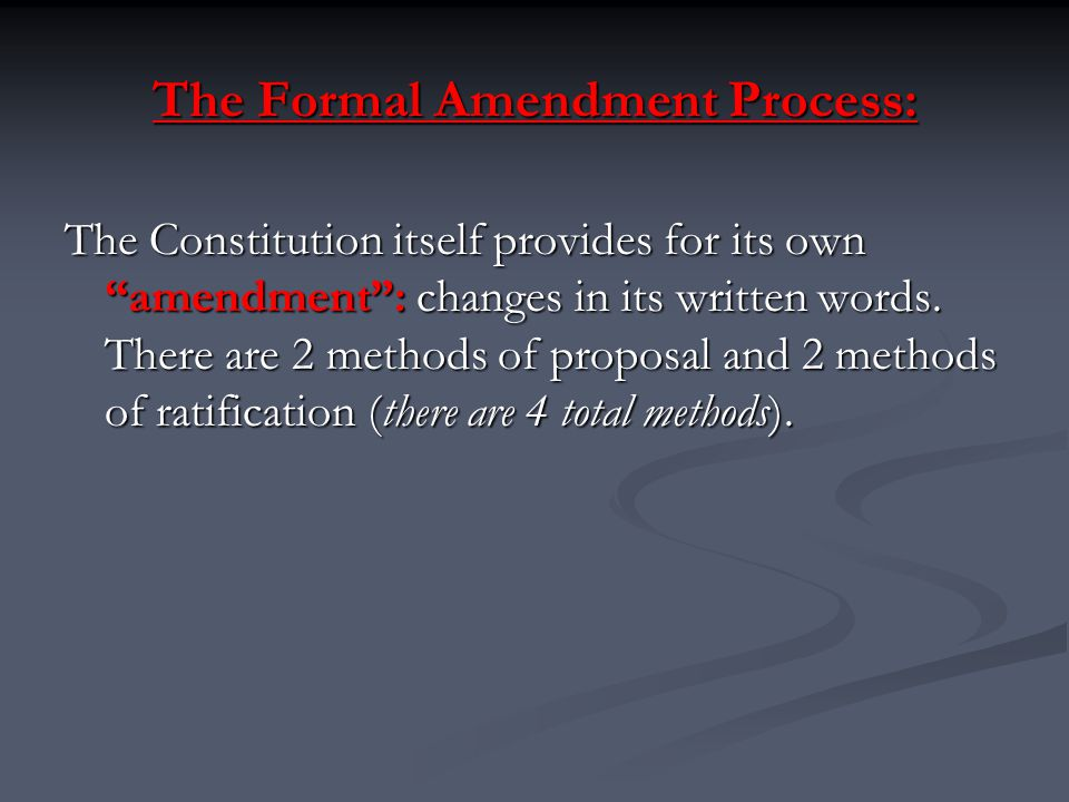 The Formal Amendment Process: