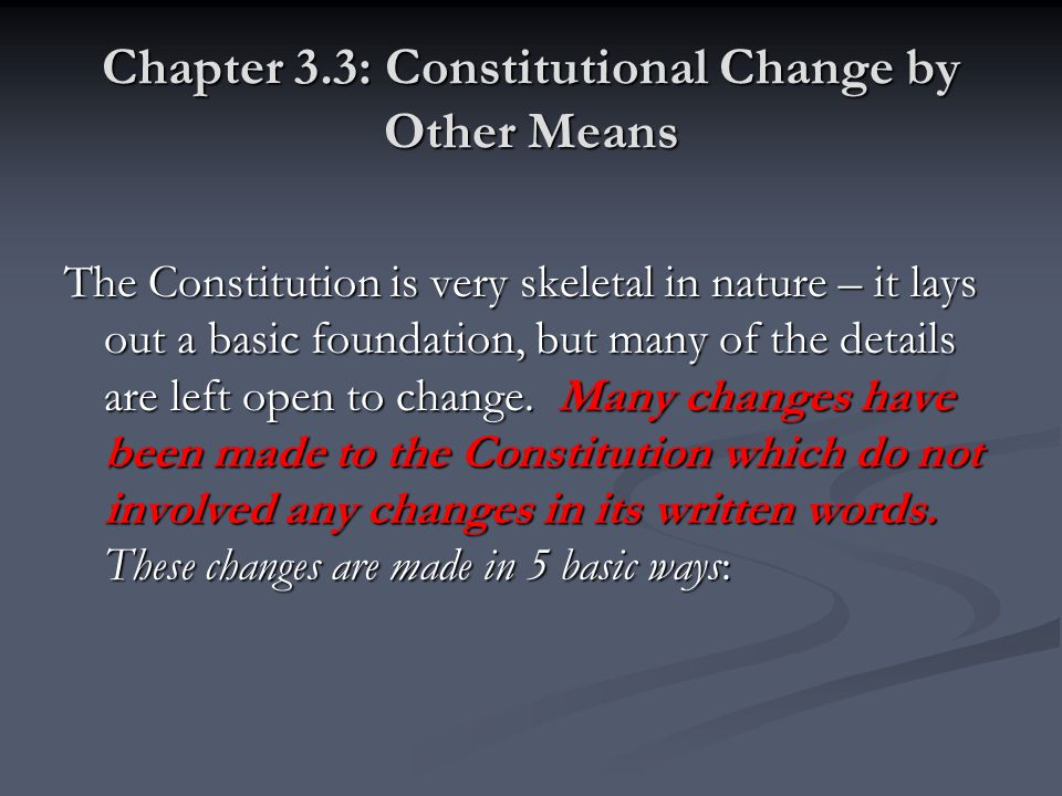 Chapter 3.3: Constitutional Change by Other Means