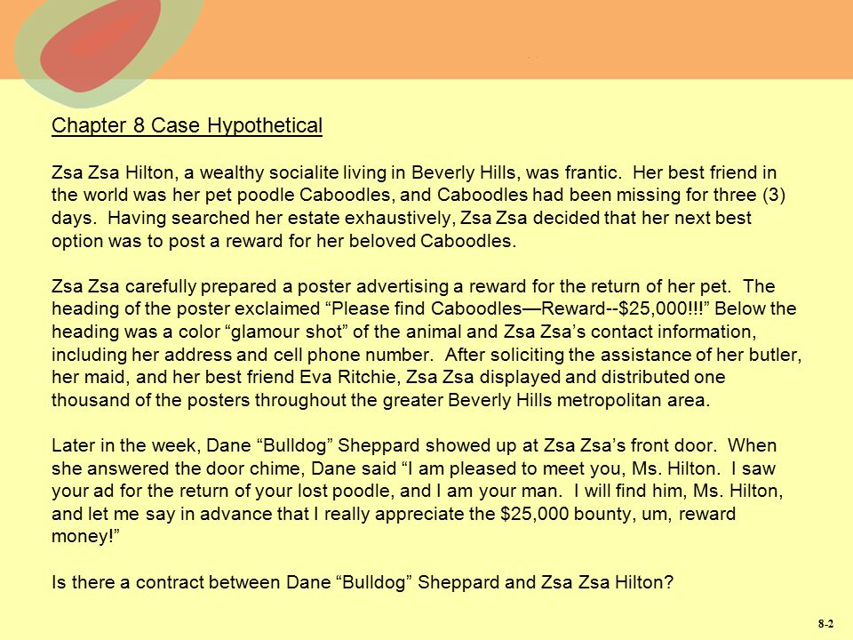 Introduction to contracts and agreement ppt video online download chapter 8 case hypothetical zsa zsa hilton a wealthy socialite living in beverly hills thecheapjerseys Choice Image