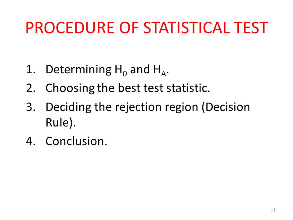 PROCEDURE OF STATISTICAL TEST
