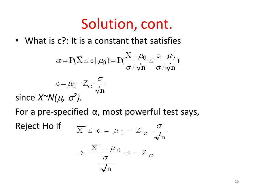 Solution, cont. What is c : It is a constant that satisfies