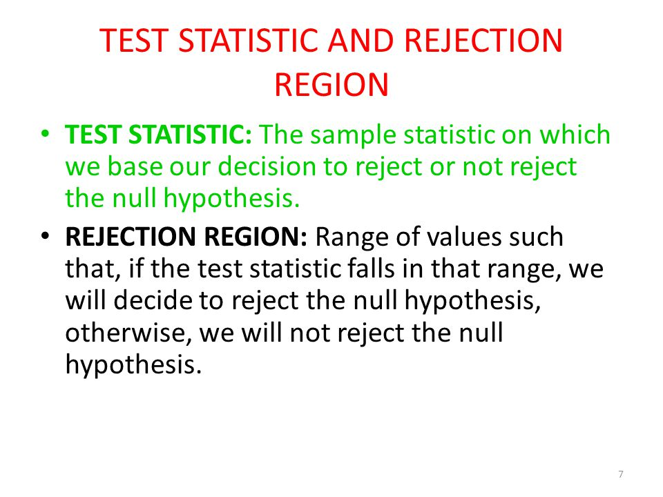 TEST STATISTIC AND REJECTION REGION