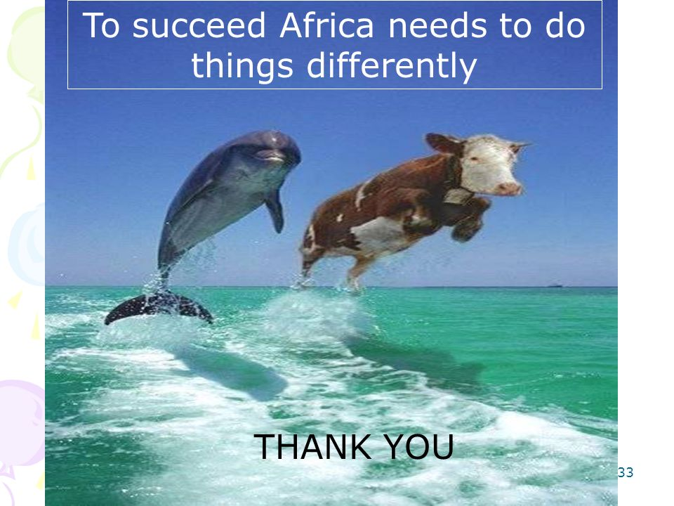 To succeed Africa needs to do things differently