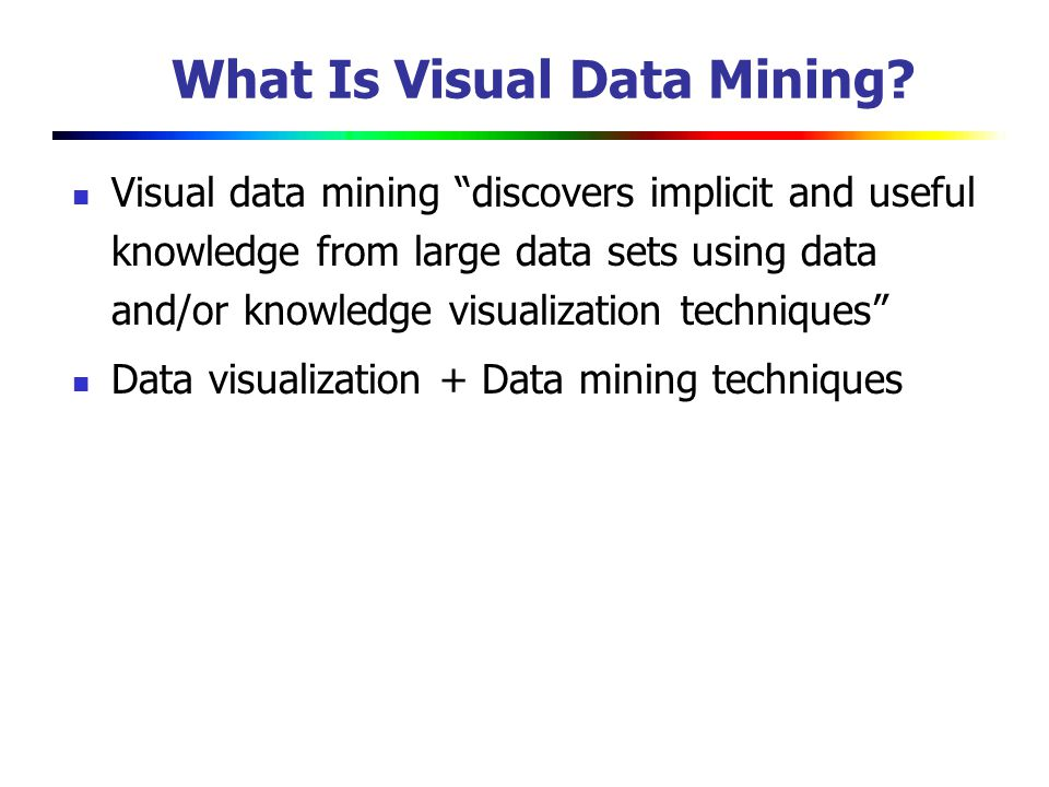 Visual data mining: an overview ppt video online download.