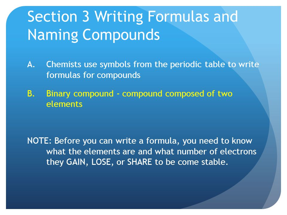 Section 3 Writing Formulas and Naming Compounds