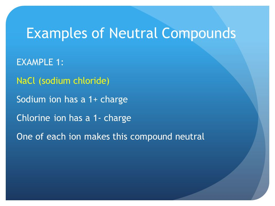 Examples of Neutral Compounds