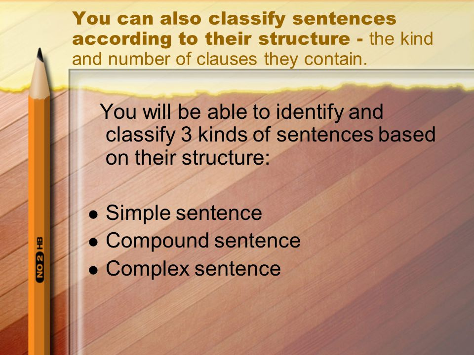 different kind of sentences according to structure