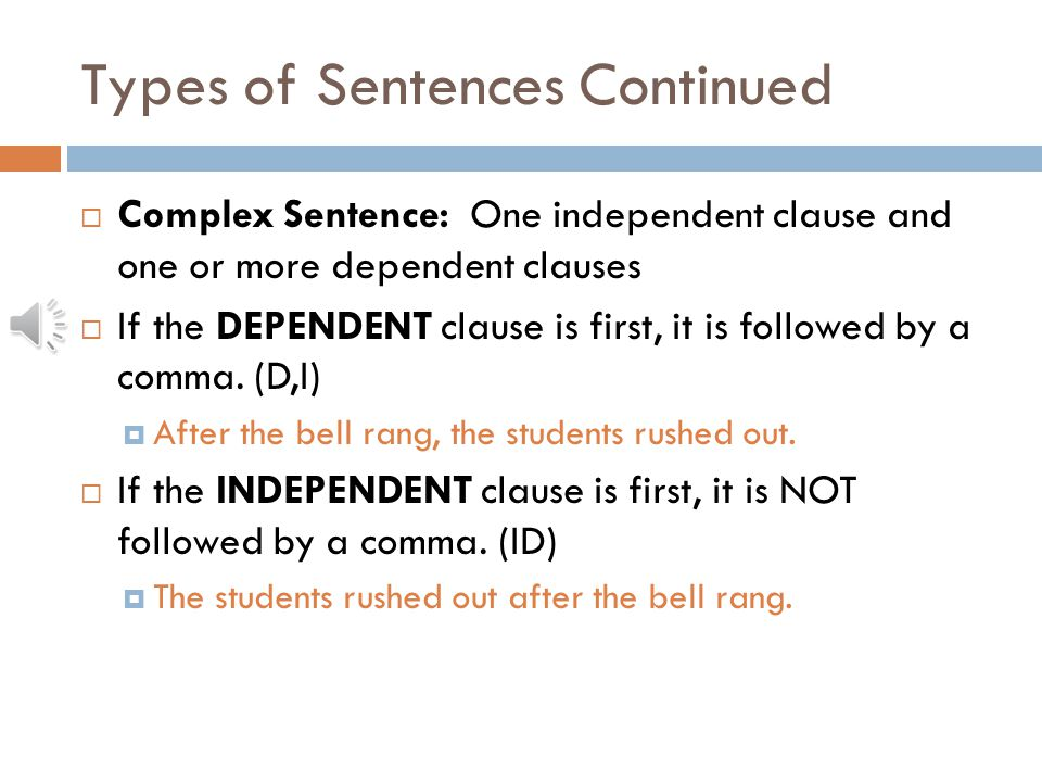 Types of Sentences Continued