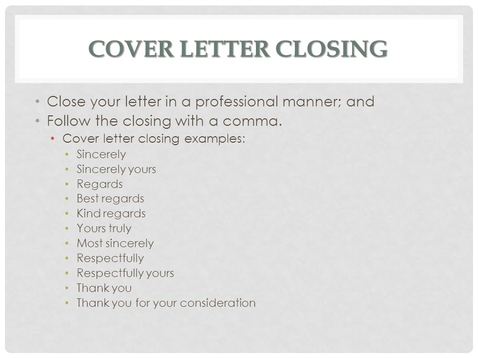 cover letter closing yours
