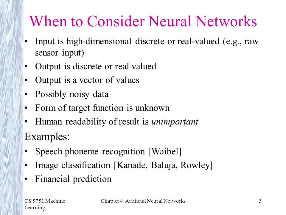 When to Consider Neural Networks
