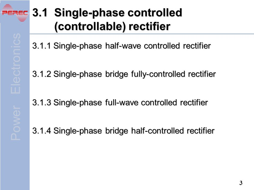 3.1 Single-phase controlled (controllable) rectifier