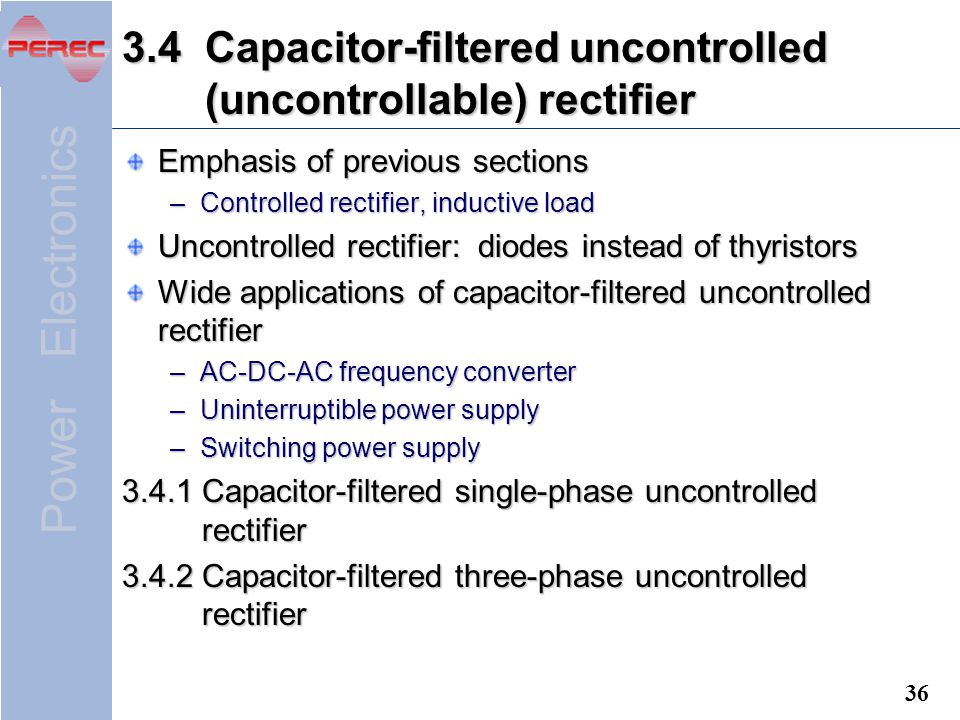 3.4 Capacitor-filtered uncontrolled (uncontrollable) rectifier