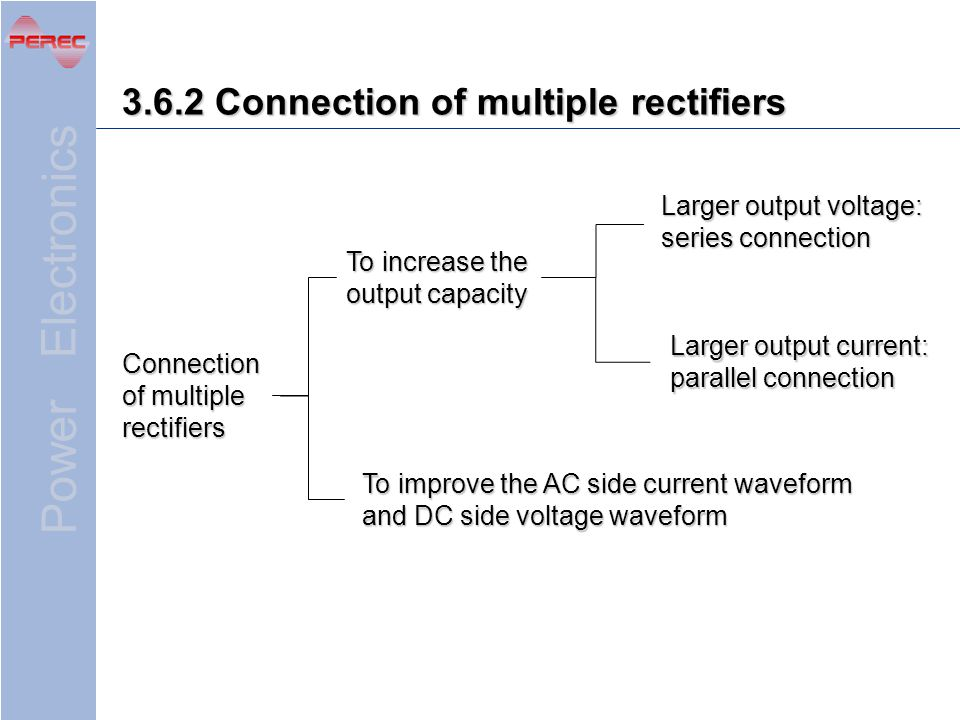 3.6.2 Connection of multiple rectifiers