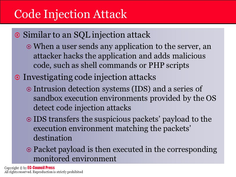 Code Injection Attack Similar to an SQL injection attack