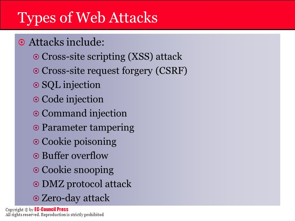 Types of Web Attacks Attacks include: