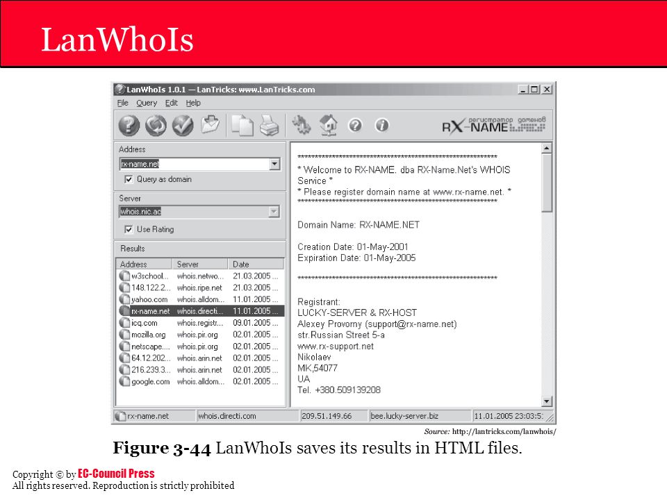 LanWhoIs Figure 3-44 LanWhoIs saves its results in HTML files.