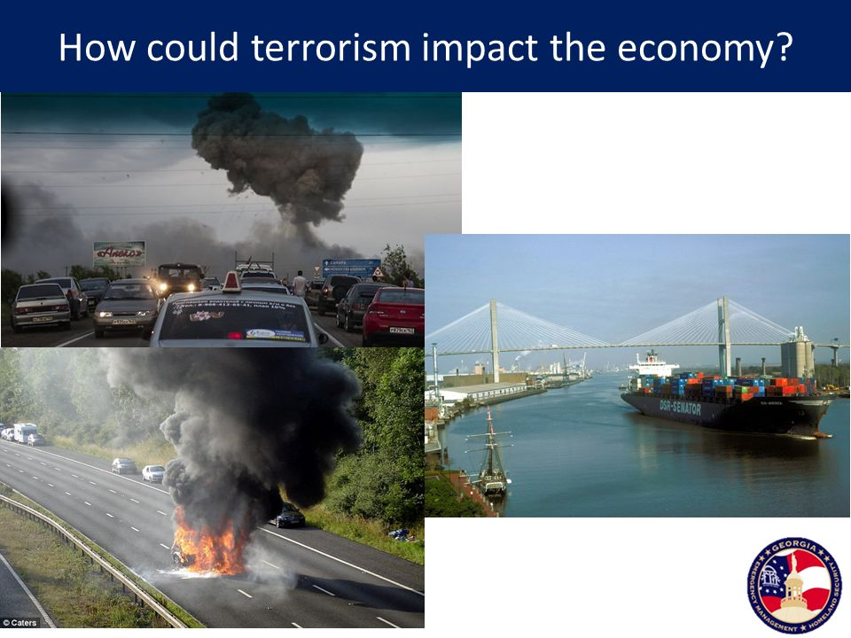 How could terrorism impact the economy