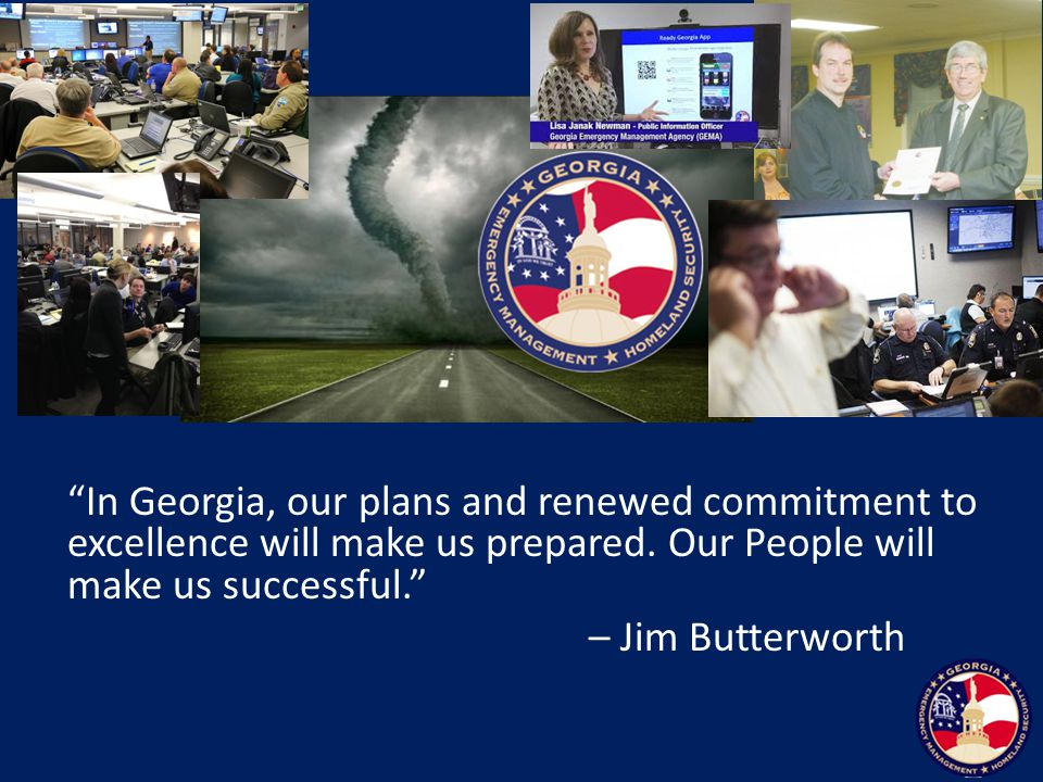 In Georgia, our plans and renewed commitment to excellence will make us prepared.