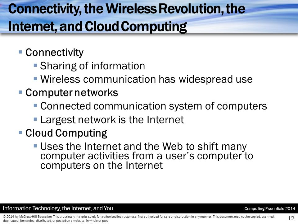 Connectivity, the Wireless Revolution, the Internet, and Cloud Computing