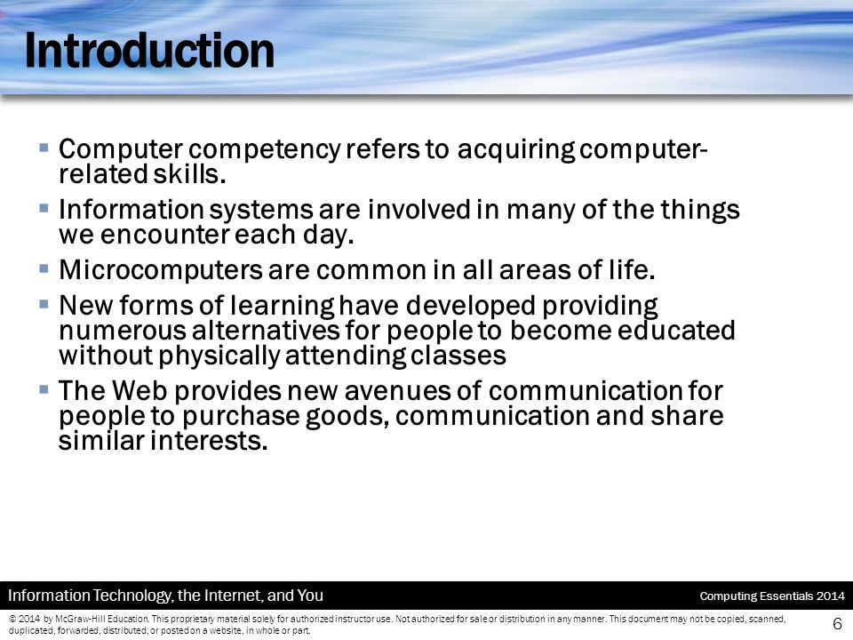 Introduction Computer competency refers to acquiring computer-related skills.