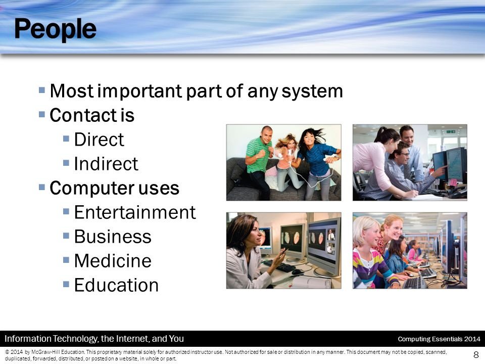 People Most important part of any system Contact is Direct Indirect