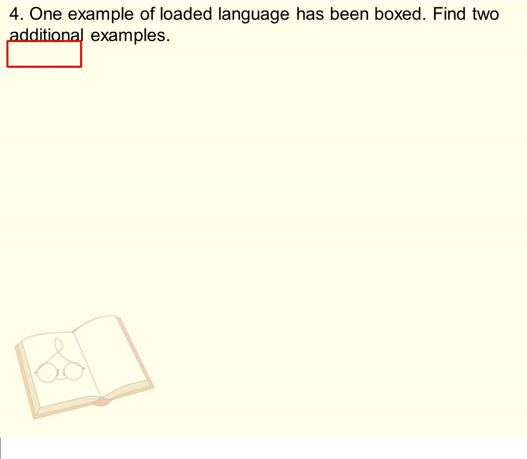 4. One example of loaded language has been boxed