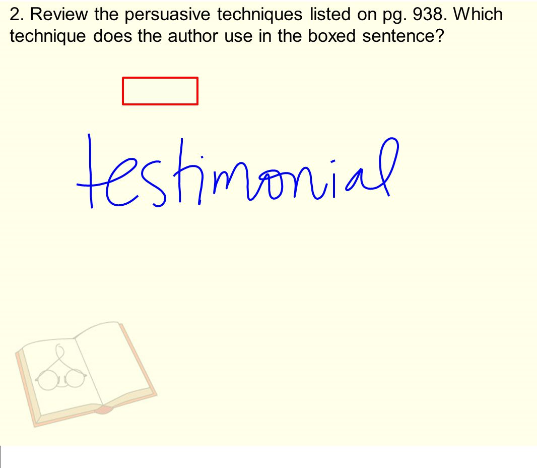 2. Review the persuasive techniques listed on pg. 938