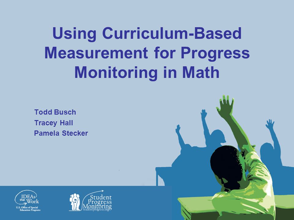 Using Curriculum Based Measurement For Progress Monitoring In Math Ppt Download
