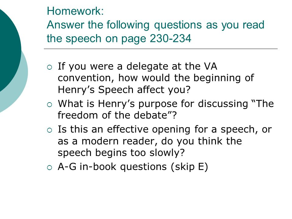 Homework: Answer the following questions as you read the speech on page