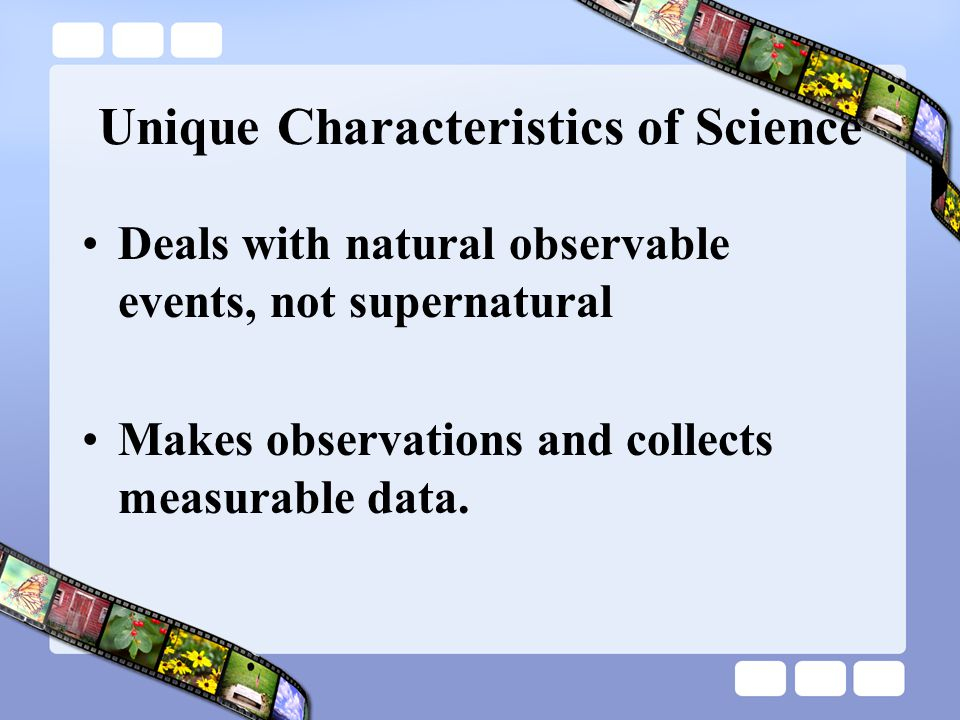 biology characteristics of science Biology is the natural science that studies life and living organisms, including their physical structure, chemical processes, molecular interactions, physiological mechanisms, development and evolution.