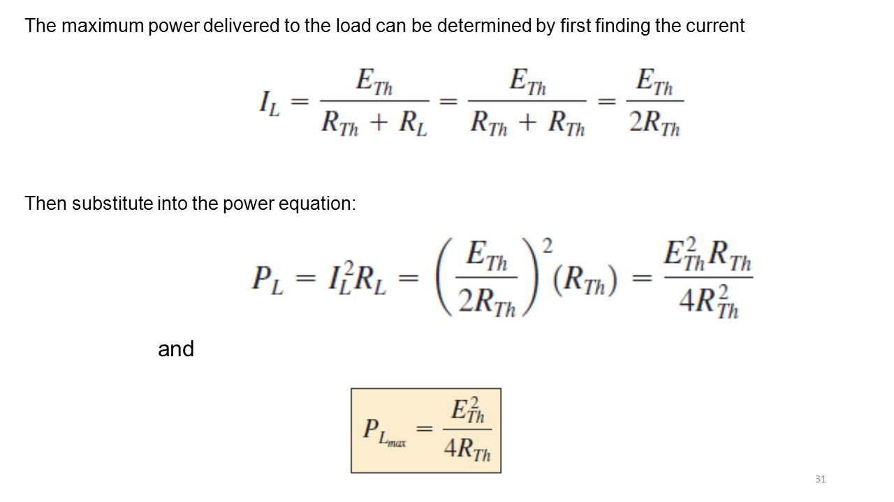 The maximum power delivered to the load can be determined by first finding the current