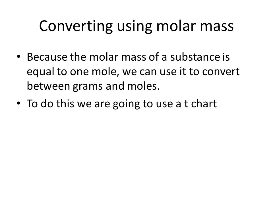 Converting Using Molar Mass Ppt Download