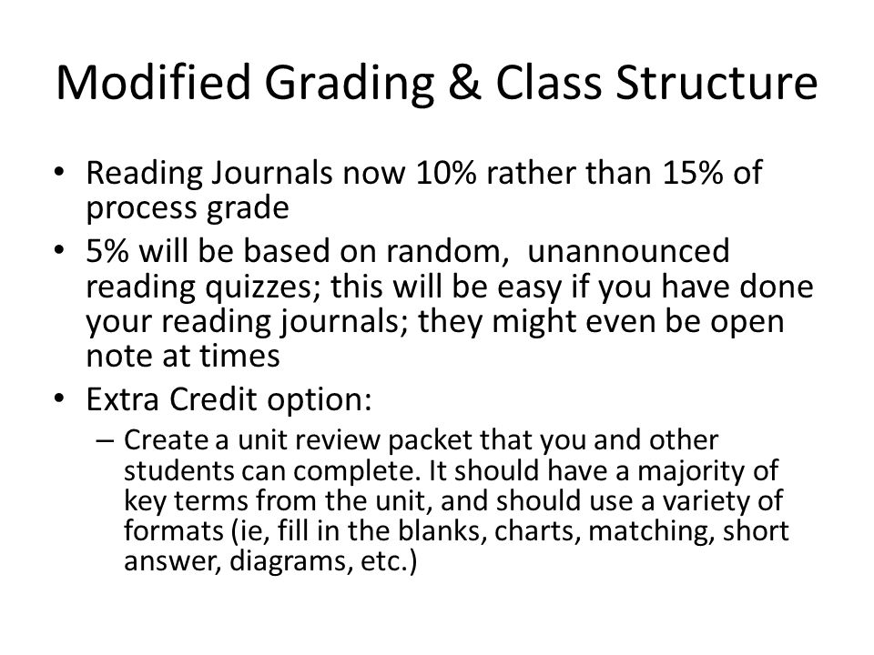 Modified Grading & Class Structure