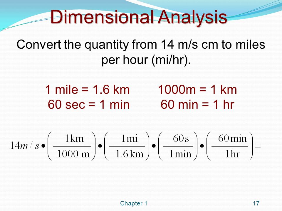 Dimensional Analysis In Dimensional Analysis Always Ask Three