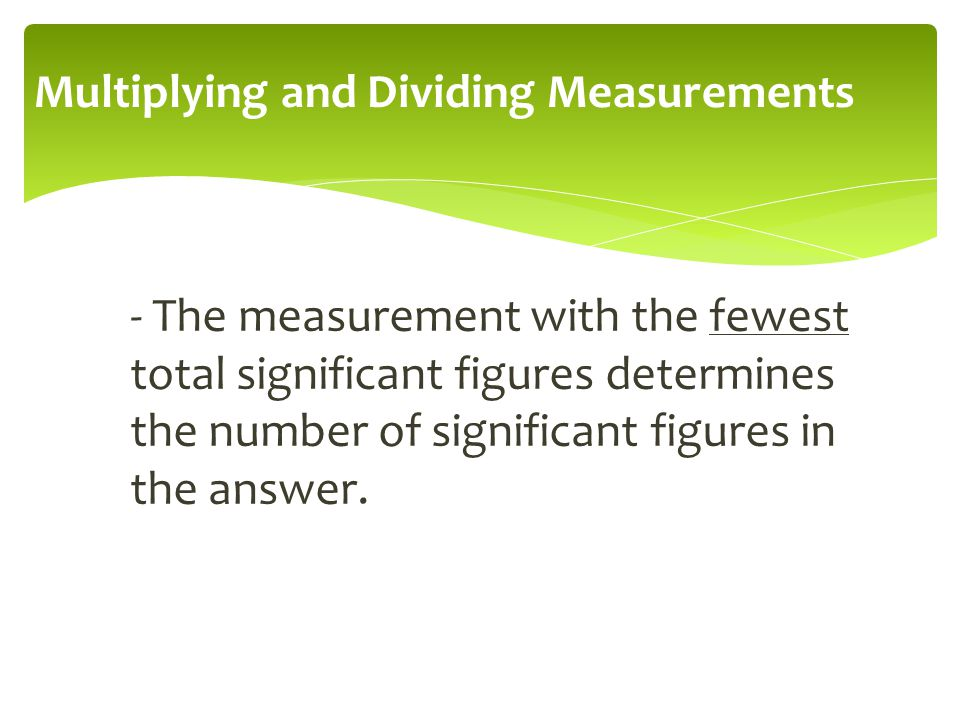 Multiplying and Dividing Measurements