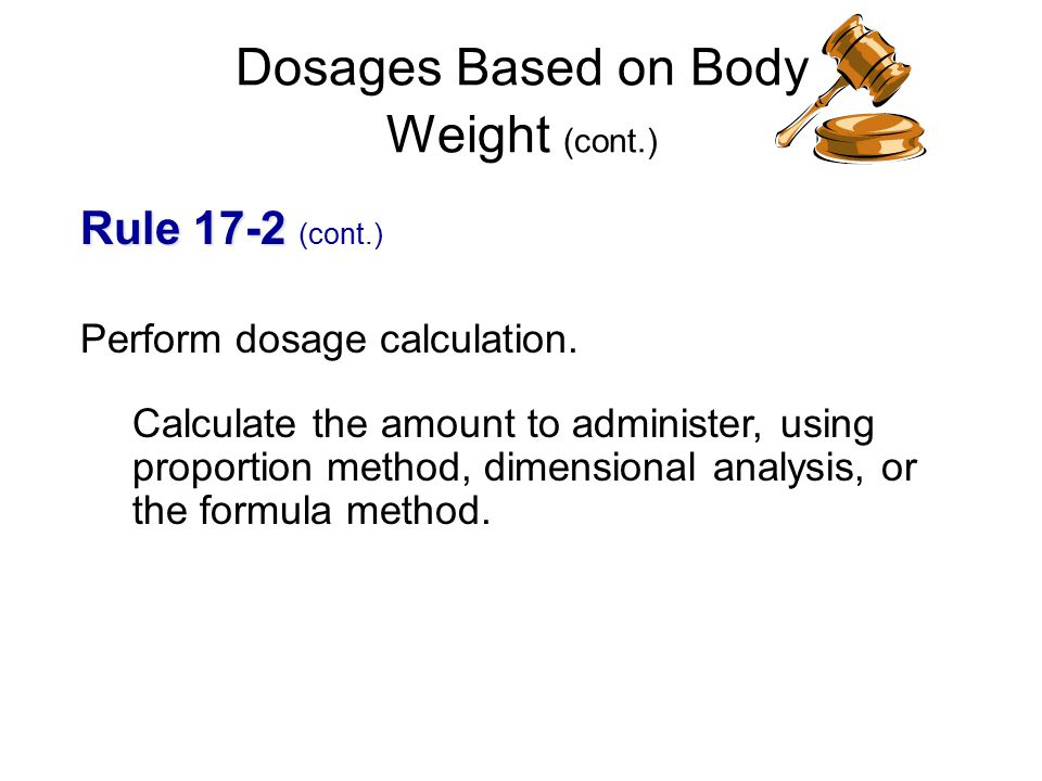 Dosages Based on Body Weight - ppt video online download