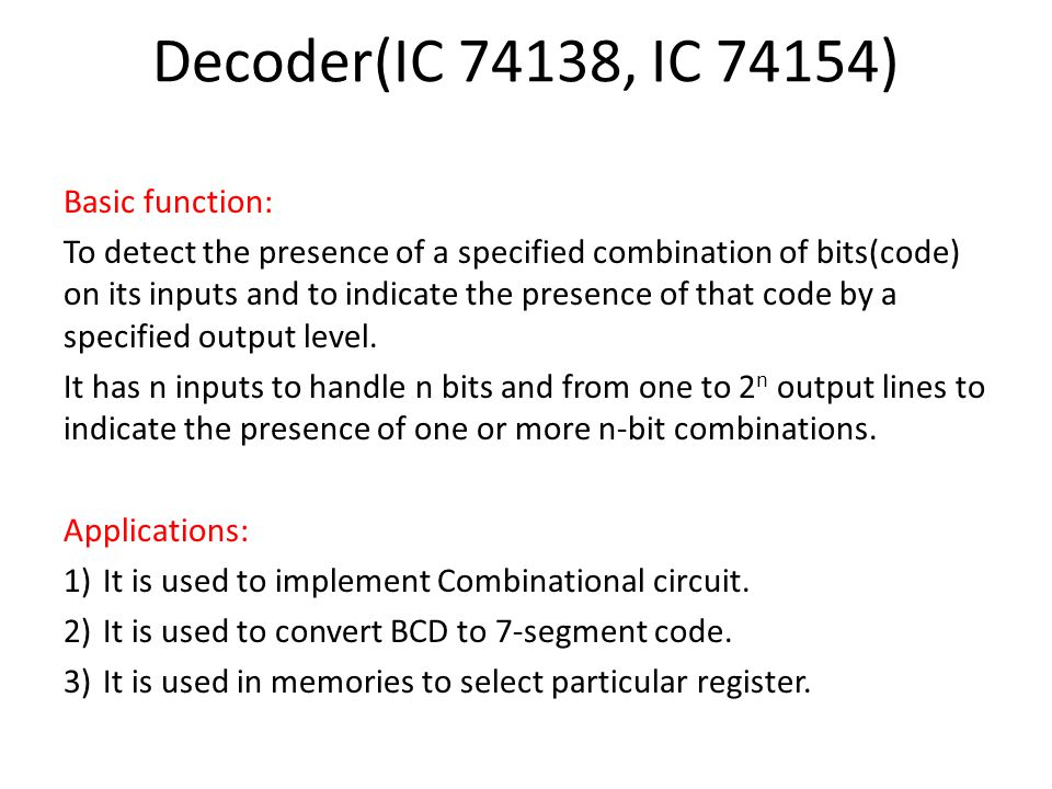 decoder(ic 74138, ic 74154) basic function: