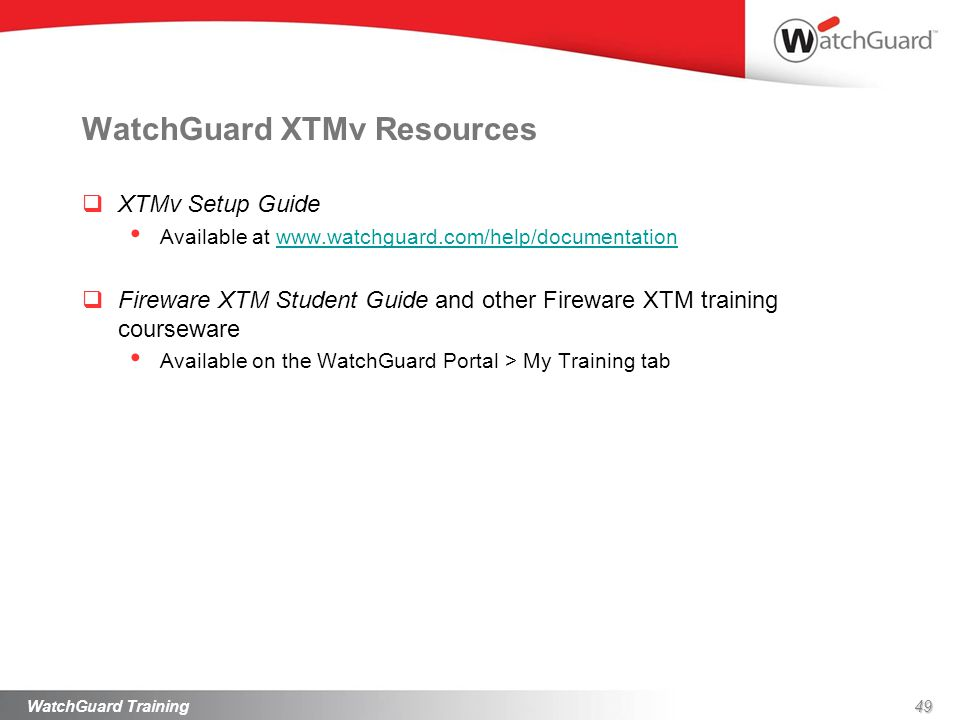 Introduction To Xtmv Watchguard Training Ppt Download